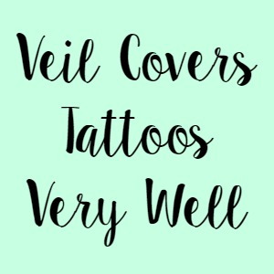 Veil Covers Tattoos Very Well