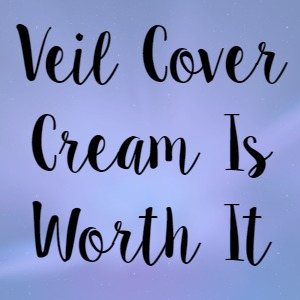 Veil Cover Cream Is Worth It