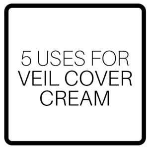 5 Uses For Veil Cover Cream