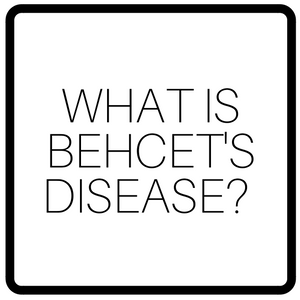 What is Behcet's disease?