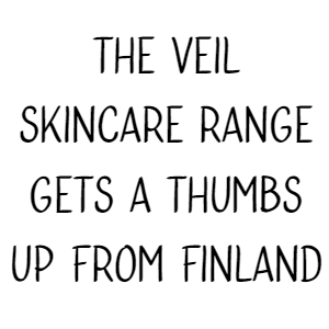 The Veil Skincare Range Gets A Thumbs Up From Finland