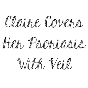 Claire Covers Her Psoriasis With Veil