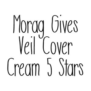 Morag Gives Veil Cover Cream 5 Stars