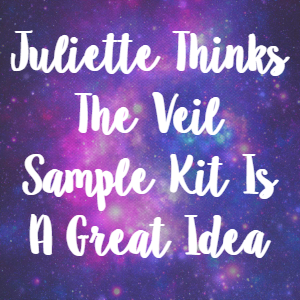 Juliette Thinks The Veil Sample Kit Is A Great Idea