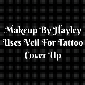 Makeup By Hayley Uses Veil For Tattoo Cover Up
