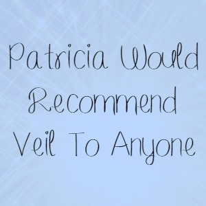 Patricia Would Recommend Veil To Anyone