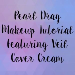 Pearl Drag Makeup Tutorial Featuring Veil Cover Cream