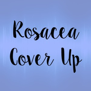 Rosacea Cover Up