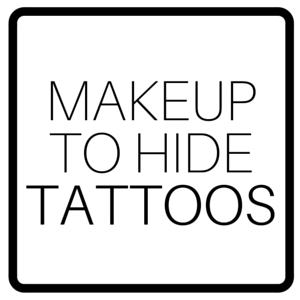 Makeup To Hide Tattoos