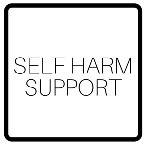 Self Harm Support