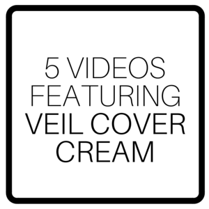 5 Videos Featuring Veil Cover Cream