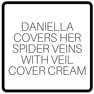 Daniella Covers Her Spider Veins With Veil Cover Cream
