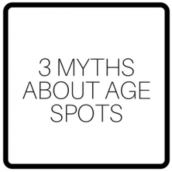 3 Myths About Age Spots